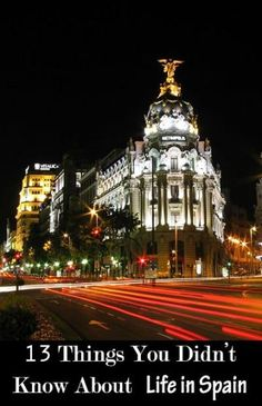 13 Things You Didn't Know About Life in Spain