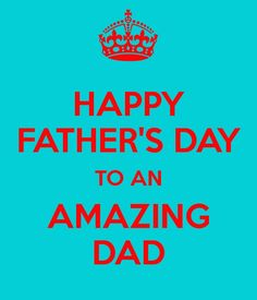 Happy Father's Day ideas