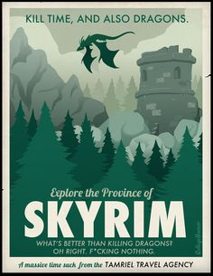 "You can do that in Skyrim! View ""Skyrim Travel Poster"" and more funny posts on Dorkly Arrow To The Knee, Otaku, Culture Pop, Lazy People, Video Game Art, Video Games, Video Game Posters, Dragons, College Humor"