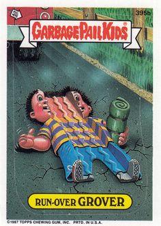 Garbage Pail Kids Series 10 (395b)- Run-Over Grover