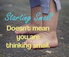 Starting small does not mean you are thinking small .   #quote #hustle #workhard #dreambig #inspiration #motivation #boom - http://ift.tt/1HQJd81