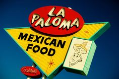 Route 66 La Paloma Mexican Food Sign Mid by RetroRoadsidePhoto