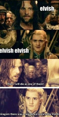 Legolas, Aragorn, Thranduil, Funny Quotes, Funny Memes, Jokes, Hilarious, Movie Memes, Book Memes