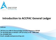 Introduction to #Accpac #GeneralLedger Sage Accpac ERP General Ledger is a core component of Sage Accpac, a series of integrated #accountingmodules from #SageAccpac #ERP. #Accpacaccounting is a comprehensive accounting and business management program containing modules that deal with #inventory, purchasing, sales, #payroll, and accounts receivable.  Please visit us on www.onestopaccounting.com