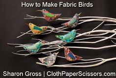 How adorable! Make decorative birds with this pattern from Sharon Gross @ ClothPaperScissors.com ~ #BirdPattern #FabricArt #MixedMedia #handmade