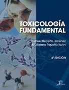 Toxicología fundamental / Manuel Repetto Jiménez, Guillermo Repetto Kuhn