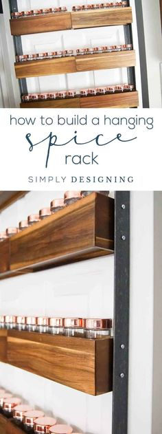 How to Build a DIY Spice Rack - a fun industrial hack to turn pretty wood spice racks into a hanging spice rack perfect for the back of your pantry door Door Spice Rack, Hanging Spice Rack, Diy Hanging Shelves, Diy Wall Shelves, Spice Racks, Build A Spice Rack, Spice Storage, Home Design, Kitchen Pantry Doors