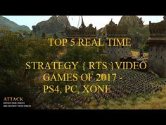 GAMES | TOP 5 REAL TIME  STRATEGY  VIDEO GAMES OF 2017 - PS4 - PC - XONE