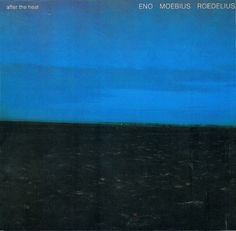 """""""After The Heat"""" by Eno, Moebius and Roedelius. Another collaboration between Cluster and Brian Eno. Brian Eno Roxy Music, Cd Art, Music Albums, Glam Rock, Kinds Of Music, Album Covers, Graphic Design, Space Age, Cali"""