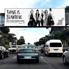 Wow! So proud to see my giant illustrated billboard up high in the sky for OCRF @ocrf - BRAVE IS BEAUTIFUL! Thanks for capturing this shot @martinagranolic