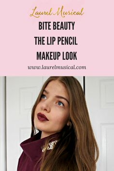 Article - Laurel Musical's Bite Beauty The Lip Pencil Makeup Look #TheLipPencil #contest #influenster