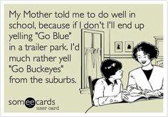 """""""Go Buckeyes"""""""