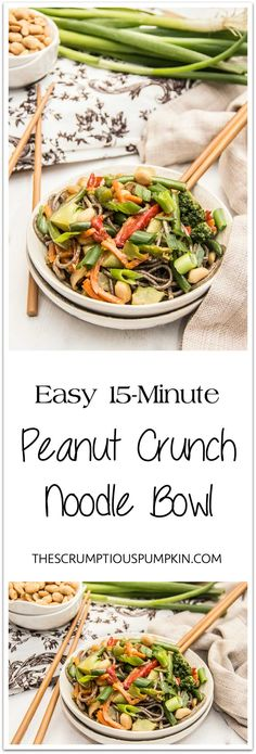 15-Minute Noodle Bowl   A quick and easy dinner idea made with frozen stir-fry vegetables, pantry staples, and crunchy peanuts!   The Scrumptious Pumpkin