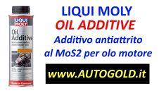 LIQUI MOLY OIL ADDITIVE - additivo antiattrito per olio motore a base di Bisolfuro di Molibdeno - made in Germany - disponibile su www.AUTOGOLD.it - #additivo #autogold #liquimoly #oiladditive #rieti #cambioOlio #antiattrito #motore #motori #antiusura