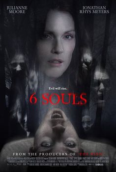 6 Souls (2010) - Horror | Mystery | Thriller- A female forensic psychiatrist discovers that all of one of her patient's multiple personalities are murder victims. She will have to find out what's happening before her time is finished. Stars: Julianne Moore, Jonathan Rhys Meyers, Jeffrey DeMunn (Not for children)