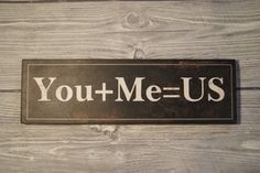 Image of You + Me = US Black Plaque