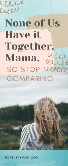 Sister, that perfect mom, she's a myth. The one you're comparing yourself to? She doesn't have it altogether either, she might just be better at hiding it. Bible Verse For Moms, Encouraging Bible Verses, Quotes About Motherhood, Motherhood Humor, Find A Babysitter, Mom Humor, Legal Humor, Funny Messages, Text Messages