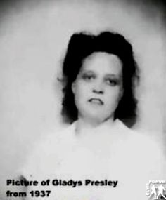 Gladys Presley | Gladys Presley, Elvis Mom - Seite 25 - Elvis-Forum