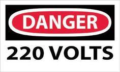 DANGER, 220 VOLTS, 3X5, STICKER, 5-PACK