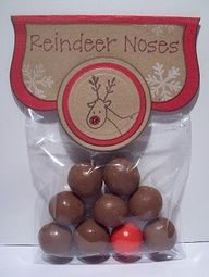 Reindeer noses.  8 Brown (Whoppers) and 1 Red (Bubble gum).  Such a cute idea!