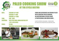 Our next three cooking shows have been confirmed!  We will continue to run through Ramadan and so it will be an awesome night out to be enjoyed with friends and family! #cookingshow #Paleo #healthy #paleodiet #gluten-free #fitness #fitlifestyle #diets #paleolife #paleofood #summer #Dubai #uae #uaehealthmovement #uaefitness #healthyeating #fitspo #thecyclebistro #gym #cycling #crossfit #international by thecyclebistro