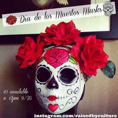 The Art Of Chris Galaviz: Dia De Los Muertos Masks