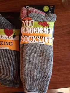 You knock my socks off, Valentine's Day                                                                                                                                                                                 More