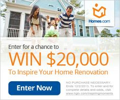 Inspiring Moments Sweepstakes! This is going on right now! The last day is December 2, 2013. I am going to enter the contest for my parents so they can get a brand new patio & a green house.