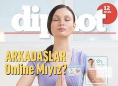 'ARKADAŞLAR Online Mıyız?' kapağı ile Dipnot Tablet'in 182. sayısı çıktı