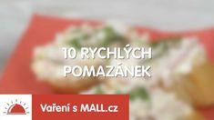 10 rychlých pomazánek | MALL.cz