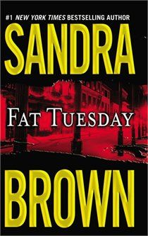 A great Sandra Brown book, and just right for the season!