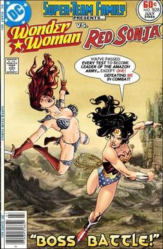 "Super-Team Family: The Lost Issues!: Wonder Woman Vs. Red Sonja in ""Boss Battle!"""