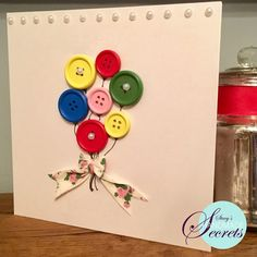 Card making- personalised button birthday card. Instructions found on www.stacyshandmadesecrets.com Button Cards, Thank You Cards, Birthday Cards, Card Making, Craft Ideas, Buttons, How To Make, Crafts, Handmade