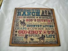 Welcome to the Ranch Gods Country Cowboys Western Decor Wooden Wall Art Sign by The Little Store Of Home Decor, http://www.amazon.com/dp/B007KRP33K/ref=cm_sw_r_pi_dp_ZDEzrb1ETGWB5