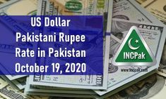 The post USD to PKR: Dollar rate in Pakistan [19 October 2020] appeared first on INCPak. USD to PKR Exchange Rate in Pakistan for 19 October 2020 – The US Dollar rate against the Pakistani Rupee is Rs. 162.38 according to the State Bank of Pakistan (SBP). Dollar rate in Pakistan [19 October 2020] This USD to PKR Rate for 19 October 2020 is the inter-bank closing rate according to the State Bank of Pakistan (SBP). The US … The post USD to PKR: Dollar rate