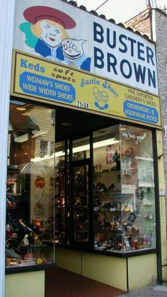 My mother bought all my shoes from Buster Brown. I didn't want the other kids to know.