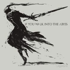 Artorias of the Abyss, Dark Souls  Eventually we all become the monsters we hunt.