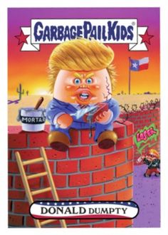 2016 Topps Garbage Pail Kids Presidential Candidate New Hampshire Donald Trump