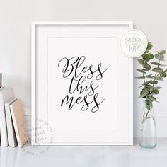 Bless This Mess, Printable Wall Art, Modern Black Typography Calligraphy, Digital Print, Home Decor, Black and White Quote Design, Jpeg PDF by StarsAndType on Etsy