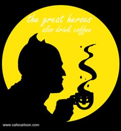 The great heroes also drink coffee  #Cafe_Cartoon @Cafe_Cartoon