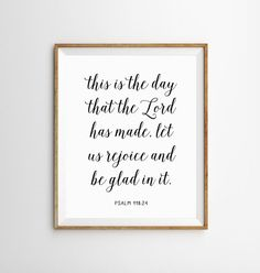 Bible Verse Print • This listing is for an INSTANT DOWNLOAD printable art • ♥︎ You will receive • 4 • printable files in the following sizes ♥︎ • 5 x 7 • 8 x 10 • 11 x 14 • 16 x 20 Each download is a high-resolution 300 dpi JPG file, excellent quality for printing • Here is how it works • 1 Purchase this listing 2 Once your payment is confirmed you will be taken to the download page 3 You can print your files at your local print shop, at home or online ♥︎ FAQ ♥︎ • Can I change the COL...
