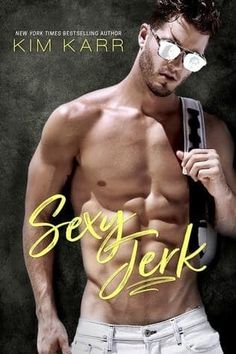 """Read """"Sexy Jerk Sexy Jerk World, by Kim Karr available from Rakuten Kobo. From New York Times bestselling author Kim Karr comes a sexy and sizzling, enemies-to-lovers romcom with a bite. Fitness Before After, Book 1, The Book, Opposites Attract, Hommes Sexy, Book Boyfriends, Romance Novels, Romance Tips, Secret Obsession"""