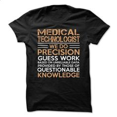 Love being -- MEDICAL-TECHNOLOGIST - #style #white hoodie. I WANT THIS => https://www.sunfrog.com/No-Category/Love-being--MEDICAL-TECHNOLOGIST-63769586-Guys.html?60505