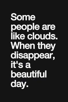 """cool Funny Quotes You Will Absolutely Love """"Beautiful Day, When They Disappear"""