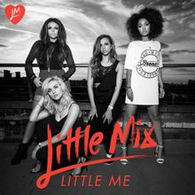 Little Mix - Little Me - Single [iTunes Plus] Little Mix, Lonely Girl, Make A Person, Best Self, Ten, Live Music, Itunes, Girl Group, Music Videos