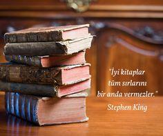 """İyi kitaplar tüm sırlarını bir anda vermezler."" / Stephen King Good Books, Books To Read, My Books, Reading Slump, Stephen King, Book Photography, Meaningful Quotes, Funny Moments, Cool Words"