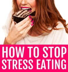Stop stress eating Fitness Nutrition, Health And Nutrition, Health And Wellness, Health Tips, Healthy Mind, Healthy Habits, How To Stay Healthy, Stress Eating, Eat Right
