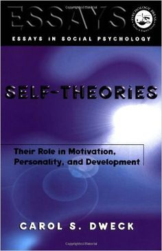 Self-theories: Their Role in Motivation, Personality, and Development (Essays in Social Psychology): 9781841690247: Medicine & Health Science Books @ Amazon.com