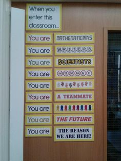 """A very inspirational door decoration!  """"When you are in this classroom..."""""""