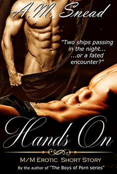 Hands On by A.M. Snead https://www.amazon.com/dp/B00OYUIYFU/ref=cm_sw_r_pi_dp_x_G.GwybMC6ZJ71